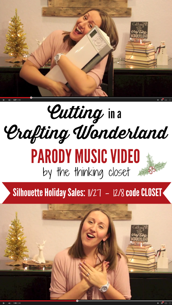 """Cutting in a Crafting Wonderland"" Parody Music Video by Lauren from The Thinking Closet 