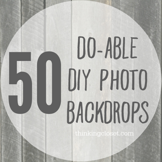 50 do able diy photo backdrops the thinking closet 50 do able diy photo backdrops solutioingenieria Choice Image