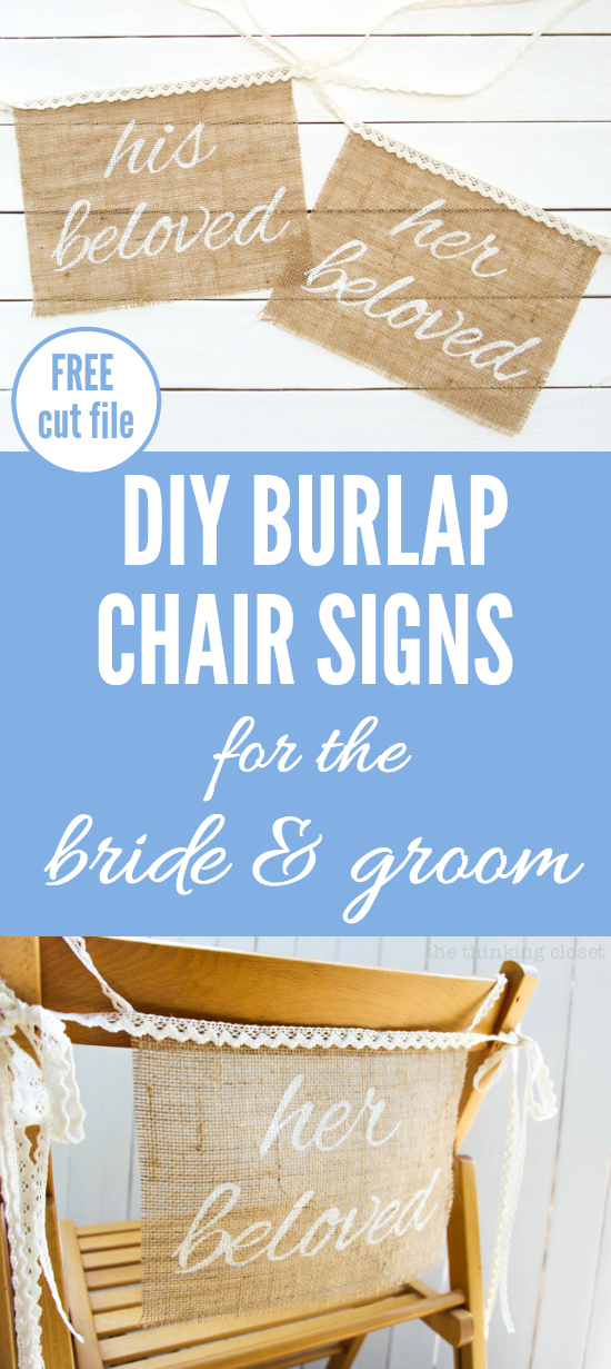 "DIY Burlap Chair Signs for the Bride & Groom | Step by step freezer paper stenciling tutorial including FREE Silhouette cut file! These ""his beloved"" and ""her beloved"" chair banners are the perfect addition to a rustic wedding!"