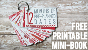 12 Months of Pre-Planned Dates Mini-Book: FREE Printable Pack