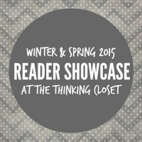 Reader Showcase: A Look Back at Winter & Spring 2015