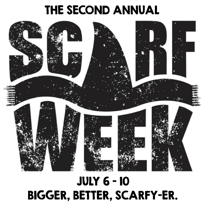 Welcome to Scarf Week 2015!  Bigger, better, scarfy-er.  July 6 - 10, 2015.  We've got t-shirt scarves, dyed-painted-stamped scarves, scarves for sewists, knitted & crocheted scarves, and scarf re-fashions!  It's going to be a killer week of inspiration, no fish-bones about it.