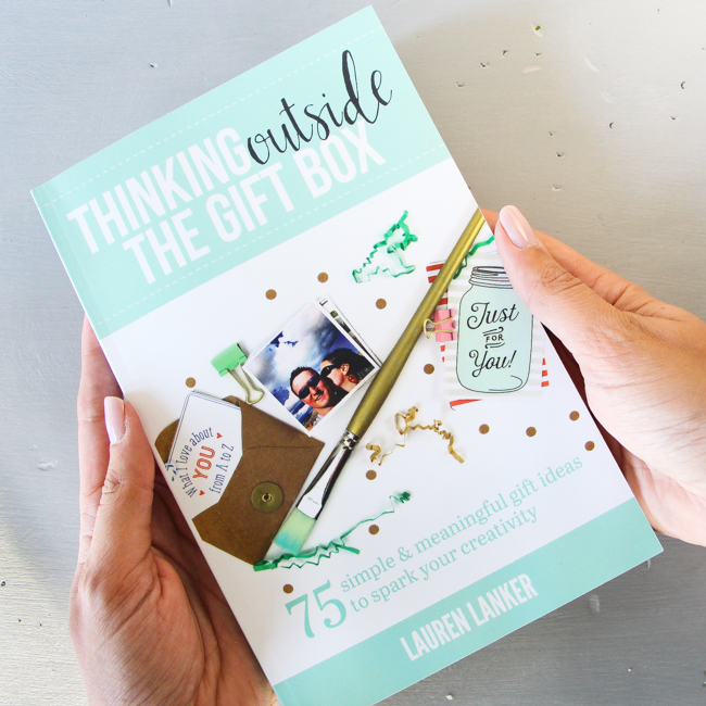 Prepare to Kickstart Your Creativity with Thinking Outside the Gift Box: 75 Simple & Meaningful Gift Ideas by Lauren Lanker | Now available in paperback!