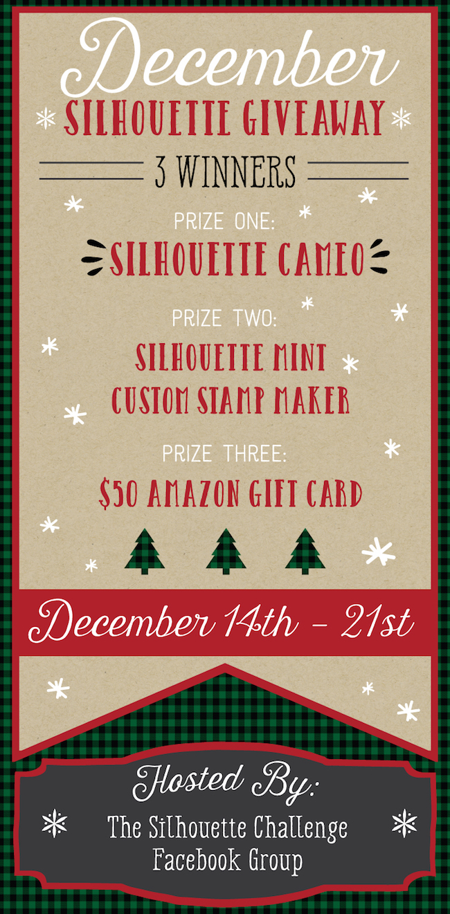 Silhouette Giveaway with 3 prizes for 3 winners! First place: CAMEO, Second place: MINT Custom Stamp Maker, Third Place: $50 Amazon Gift Card. Runs through Dec. 21st 2015, so enter now!