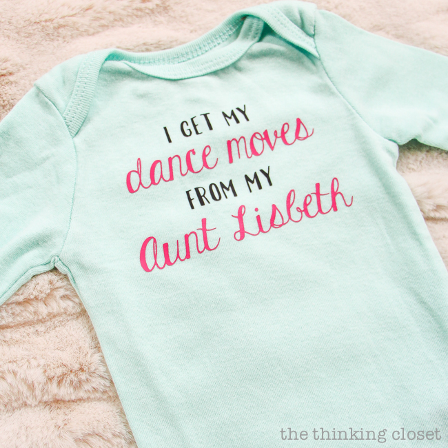 "3 Creative Onesies for Baby Girl & FREE Silhouette Cut Files | Here's a fun one that works as a tribute for an aunt, uncle, or family member. ""I get my dance moves from my Aunt ________!"" Customize it for the family member and the baby, be it a boy or girl. Totally adorbs! And this post has tons of great tips for working with heat transfer vinyl, too!"