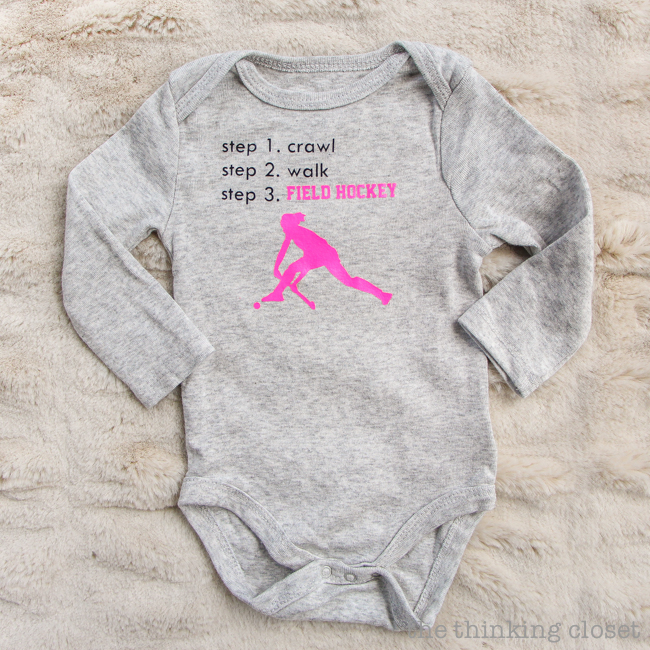 "3 Creative Onesies for Baby Girl & FREE Silhouette Cut Files | Here's a fun one for that little athlete kickin' away in the womb. ""Step 1. crawl, Step 2. walk, Step 3. field hockey!"" And you can totally replace field hockey with other sports or activities based on the parents and reAnd this post has tons of great tips for working with heat transfer vinyl, too!"
