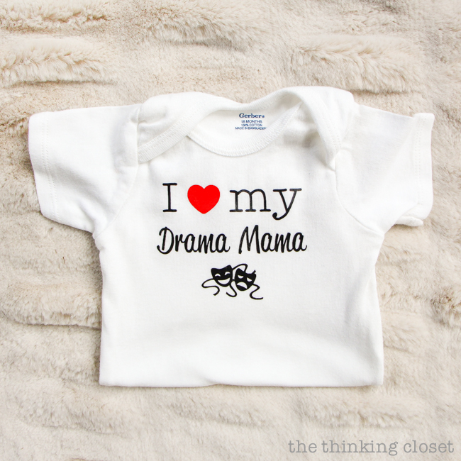 "3 Creative Onesies for Baby Girl & FREE Silhouette Cut Files | Here's a fun one for the baby of a theatrical mom: ""I heart my drama mama!"" And this post has tons of great tips for working with heat transfer vinyl, too!"