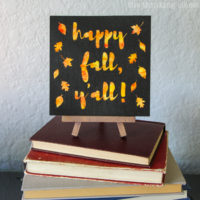 """Happy Fall Y'all"" Watercolor Art: A Silhouette Cameo 3 Tutorial"