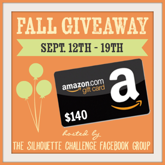 Fall Giveaway hosted by the Silhouette Challenge | $140 Amazon.com Gift Card | Internationals welcome! Sept 12th - 19th, 2016