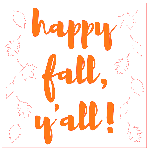 """Happy Fall, Y'all!"" Watercolor Art: A Silhouette Cameo 3 Tutorial - Here's the digital design I created in my Silhouette Studio software."