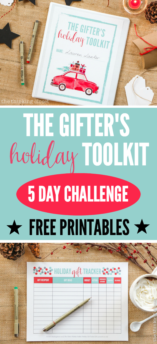 The Gifter's Holiday Toolkit: 5 Day Challenge! FREE printable worksheets and email inspiration designed to set you up for a season of stress free, joy-filled giving. Won't you join?