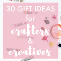 30 Gift Ideas for Crafters & Creatives | A unique collection of gifts to give that lover of crafts, DIY projects, and all things creative in your life! They can be deceptively hard to shop for...but not anymore! Check out these practical, fun, and out-of-the-box ideas!